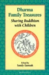 Dharma Family Treasures : Sharing Buddhism With Children