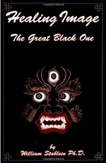 Healing Image, The Great Black One <br>  By: William Stablein