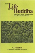 Life of the Buddha According to the Ancient texts and Monuments of India