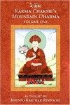 Karma Chakme's Mountain Dharma, Volume One <br>  By: Khenpo Karthar Rinpoche