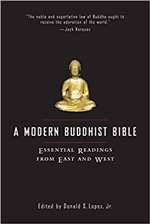 Modern Buddhist Bible: Essential Readings from East and West