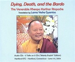 Dying, Death, and the Bardo, CD Khenpo Karthar Rinpoche