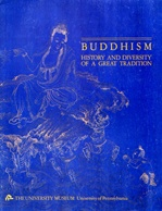 Buddhism: History and Diversity of a Great Tradition