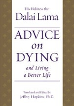 Advice on Dying and Living a Better Life, CD