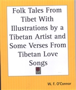 Folk Tales form Tibet With Illustrations by a Tibetan Artist and Some Verses From Tibetan Love Songs