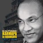 H.H. The 17th Gyalwang Karmapa in Bodhgaya, CD