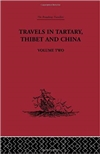 Travels in Tartary Thibet and China