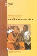 Hermeneutics and Tradition in the Samdhinirmocana