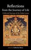 Reflections from the Journey of Life: Collected Sayings of the Dalai Lama