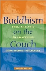 Buddhism on the Couch; From Analysis to Awakening <br>  By: Caroline Brazier