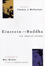 Einstein and Buddha; The Parallel Sayings