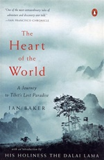 Heart of the World, Ian Baker, Penguin Press