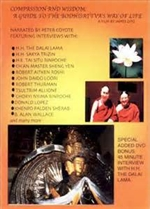 Compassion and Wisdom: A Guide to the Bodhisattva's Way of Life,  Film by James Zito