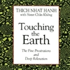 Touching the Earth, CD <br> By: Thich Nhat Hanh