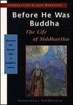Before He Was Buddha: The Life of Siddhartha
