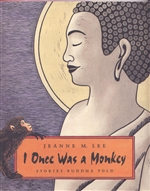 I Once Was a Monkey, Stories Buddha Told