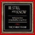 Be Still and Know, Thich Nhat Hanh