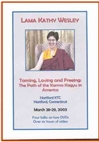 Taming, Loving and Freeing: Path of Karma Kagyu In America, DVD<br> By: Lama Kathy Wesley
