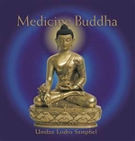 Medicine Buddha, CD <br> By: Umdze Lodro Samphel