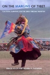 On the Margins of Tibet; Cultural Survival on the Sino-Tibetan Frontier