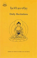 Daily Recitations <br>By: Library of Tibetan Works & Archives
