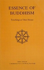 Essence of Buddhism, Teachings at the Tibet House