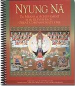 Nyung Na: The Means of Achievement of the Eleven-Face Great Compassionate One