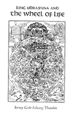 King Udrayana and the Wheel of Life