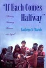 "If Each Comes Halfway"" Meeting Tamang Women in Nepal, CD with original Tamang songs <br>By: Kathryn S. March"