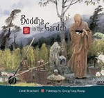 Buddha in the Garden <br> By: David Bouchard, paintings by Zhong-Yang Huang