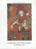 Compassion and Reincarnation in Tibetan Art  <br>  By: Doboom Tulku , Glenn H. Mullin