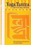 Yoga Tantra: Paths to Magical Feats <br> By: H.H. the Dalai Lama, Dzongkaba, Jeffrey Hopkins