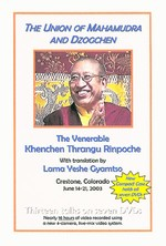 Union of Mahamudra and Dzogchen, DVD <br>  By: Thrangu Rinpoche