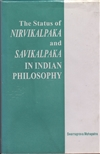 Status of Nirvikalpaka and Savikalpaka in indian philosophy