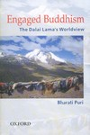 Engaged Buddhism: The Dalai Lama's Worldview <br>By: Bharati Puri