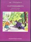 Clever Rabbit's Adventures, Tibetan Folk Tales (English and Tibetan)