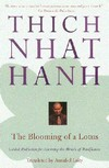 Blooming of a Lotus; Guided Meditations for Achieving the Miracle of Mindfullness <br> By: Thich Nhat Hanh