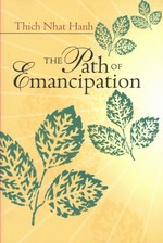 Path of Emancipation <br>  By: Thich Nhat Hanh