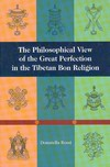 Philosophical View of the Great Perfection in the Tibetan Bon Religion  <br>By: Donatella  Rossi