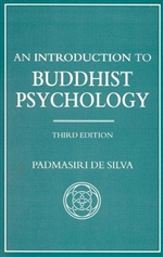 Introduction to Buddhist Psychology <br>  By: Padmasiri De Silva
