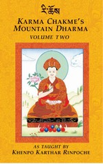 Karma Chakme's Mountain Dharma, Volume Two as Taught by Khenpo Karthar Rinpoche