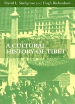 Cultural History of Tibet <br> By: David L. Snellgrove and Hugh Richardson