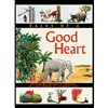 Tales of a Good Heart