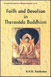 Faith and Devotion in Theravada Buddhism