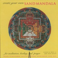 Create Your Own Sand Mandala<br>By: Eileen M. Rose, Abby Rose Dalto