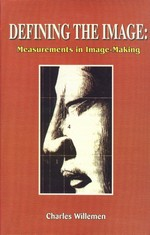 Defining The Image: Measurements in Image-Making<br>By: Charles Willemen