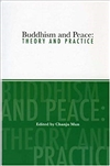 Buddhism And Peace: Theory And Practice
