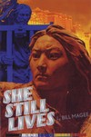 She Still Lives; A Novel of Tibet <br>  By: Bill Magee
