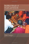 Buddhist Rituals of Death and Rebirth: Contemporary Sri Lankan practice and its origins