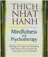 Mindfulness and Psychotherapy, Thich Nhat Hanh